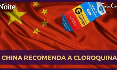 China passa a recomendar cloroquina para tratar covid-19